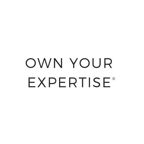 Own Your Expertise®
