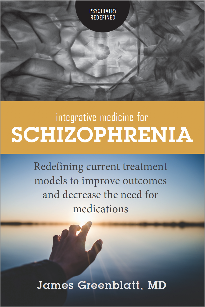 Integrative Medicine for Schizophrenia