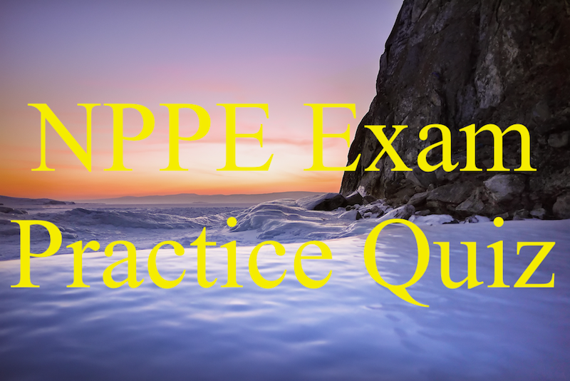 NPPE exam practic quiz
