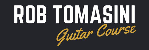 Rob Tomasini Guitar Course
