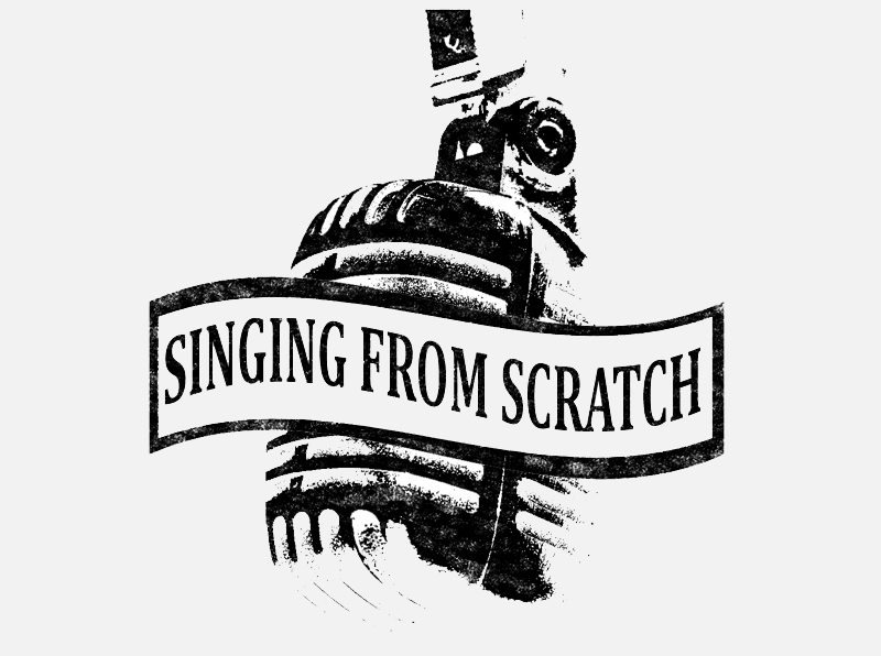 Singing From Scratch