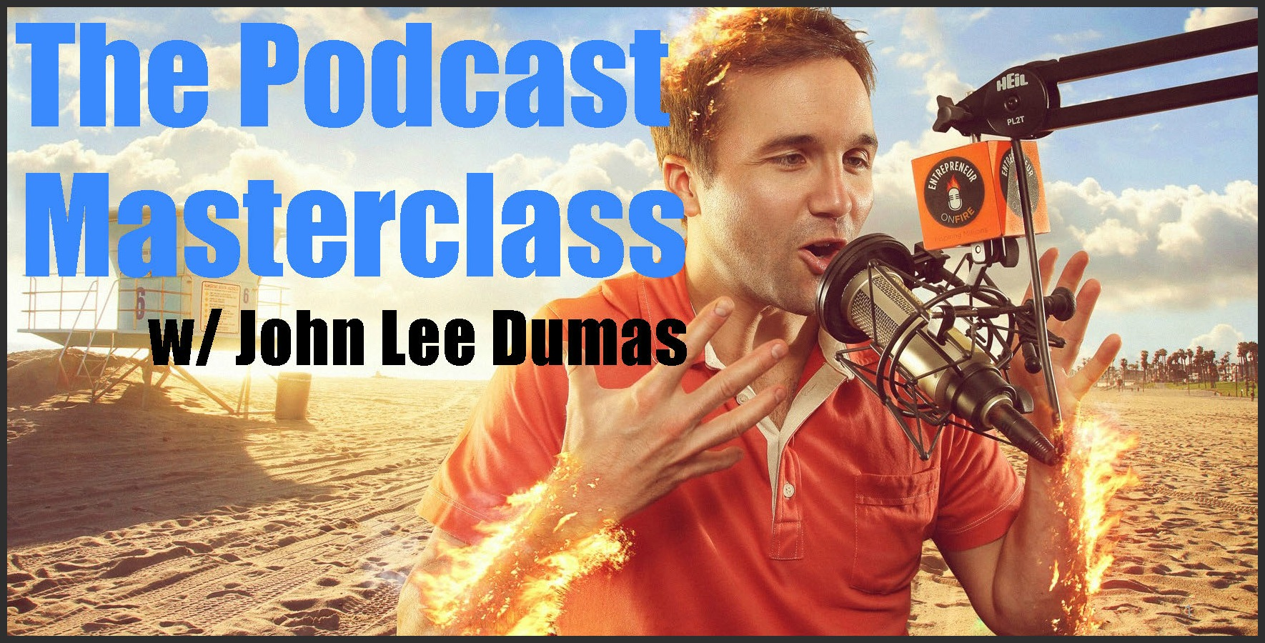 Watch The Podcast Masterclass now!