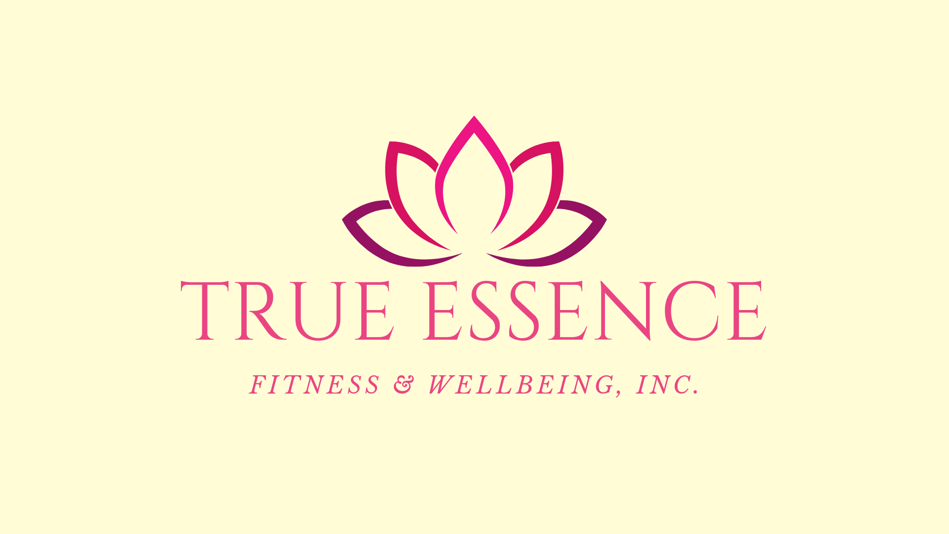 TRUE ESSENCE FITNESS & WELLBEING, INC.