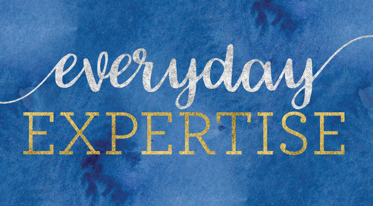Everyday Expertise