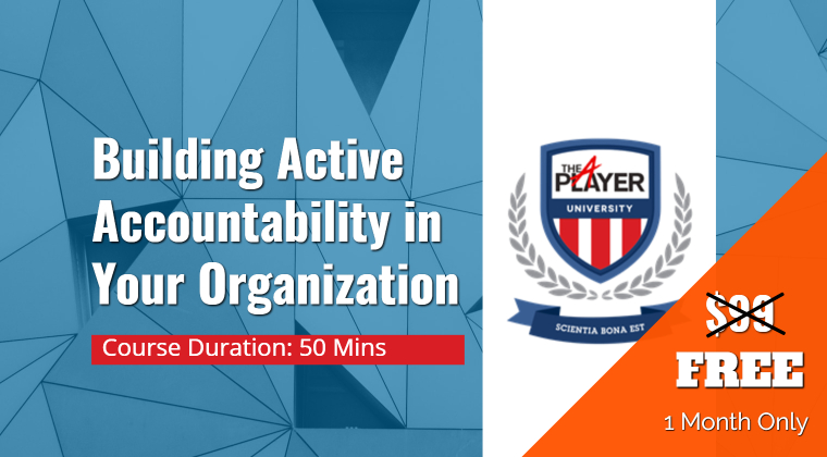 MODULE ONE: Building Active Accountability in Your Organization