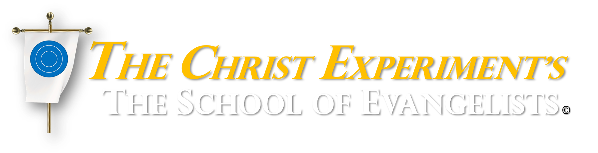 The Christ Experiment's School of Evangelists