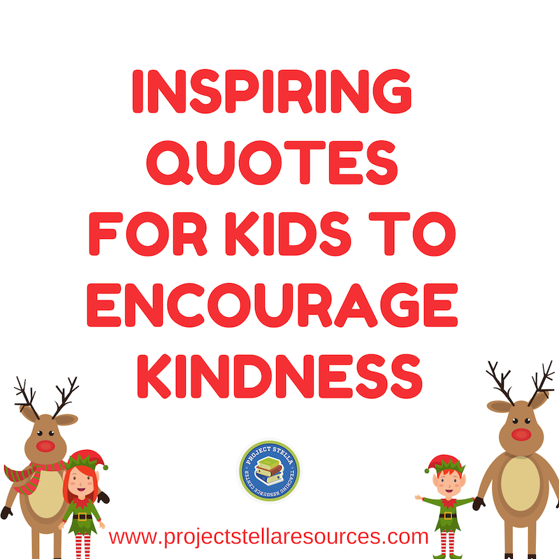 Inspiring Quotes for Kids about Kindness