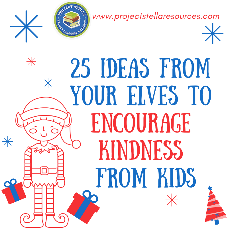 25 Ideas for Your Elves to Encourage Kindness