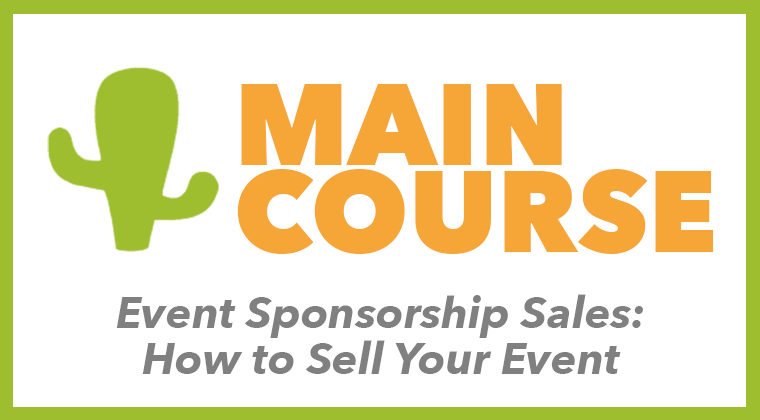 Event Sponsorship Sales: How To Sell Your Event