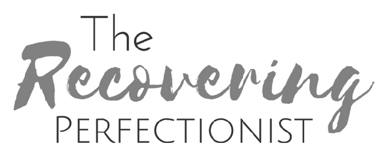 Recovering Perfectionist