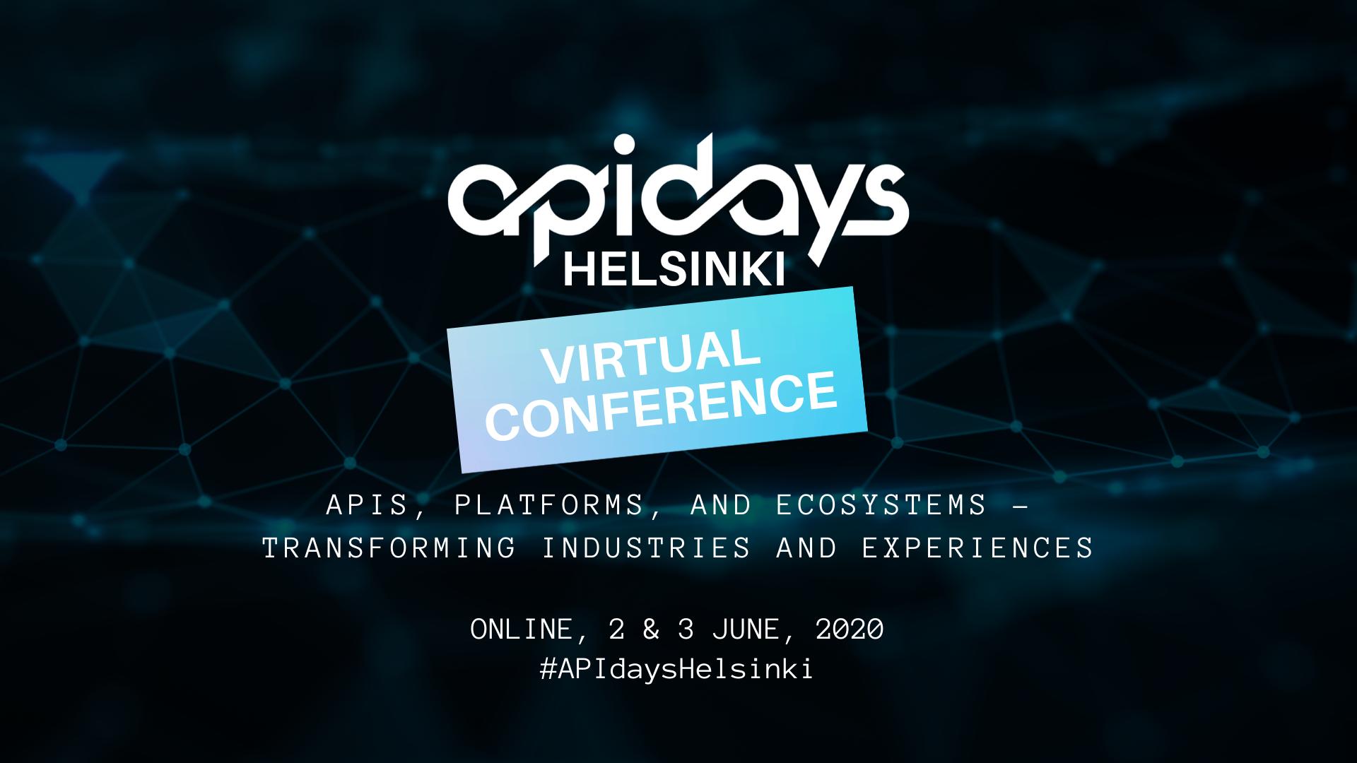 Virtuap APIdays Helsinki, June 2 & 3 2020