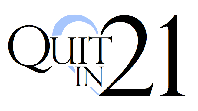 Quit in Twenty One