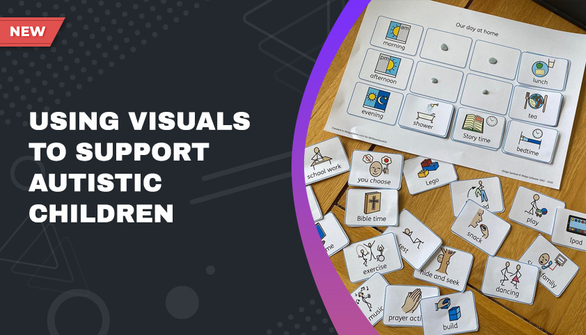 Using Visuals to Support Autistic Children