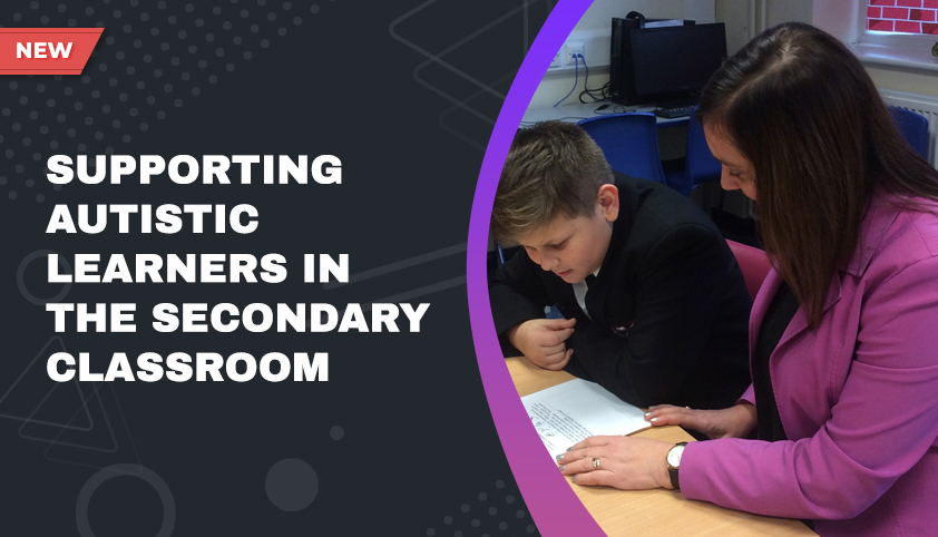 Supporting autistic learners (primary / secondary)