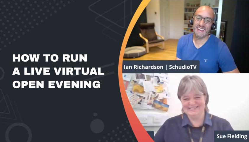 How to run a Virtual Open Evening