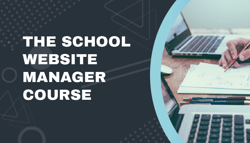 School Website Manager Course