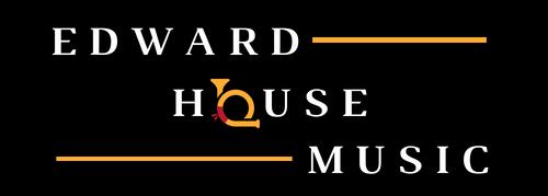 Edward House Music