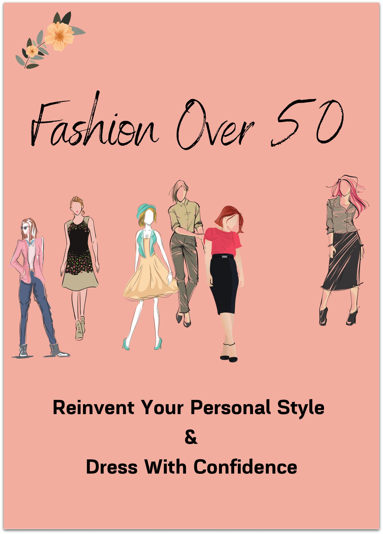 fashion over 50 - reinvent your personal style and dress with confidence