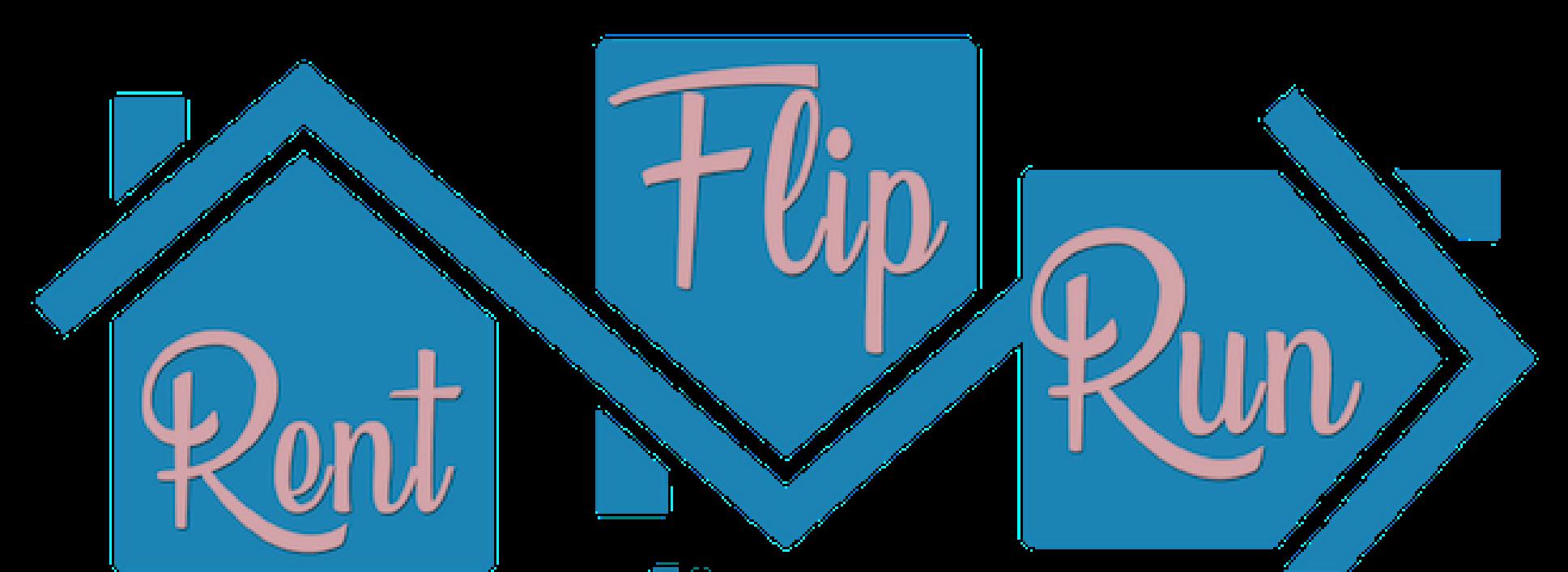 Should You Rent, Flip Or Run?