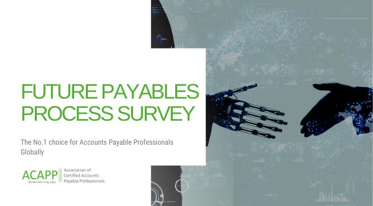 Future Payables Processes Survey