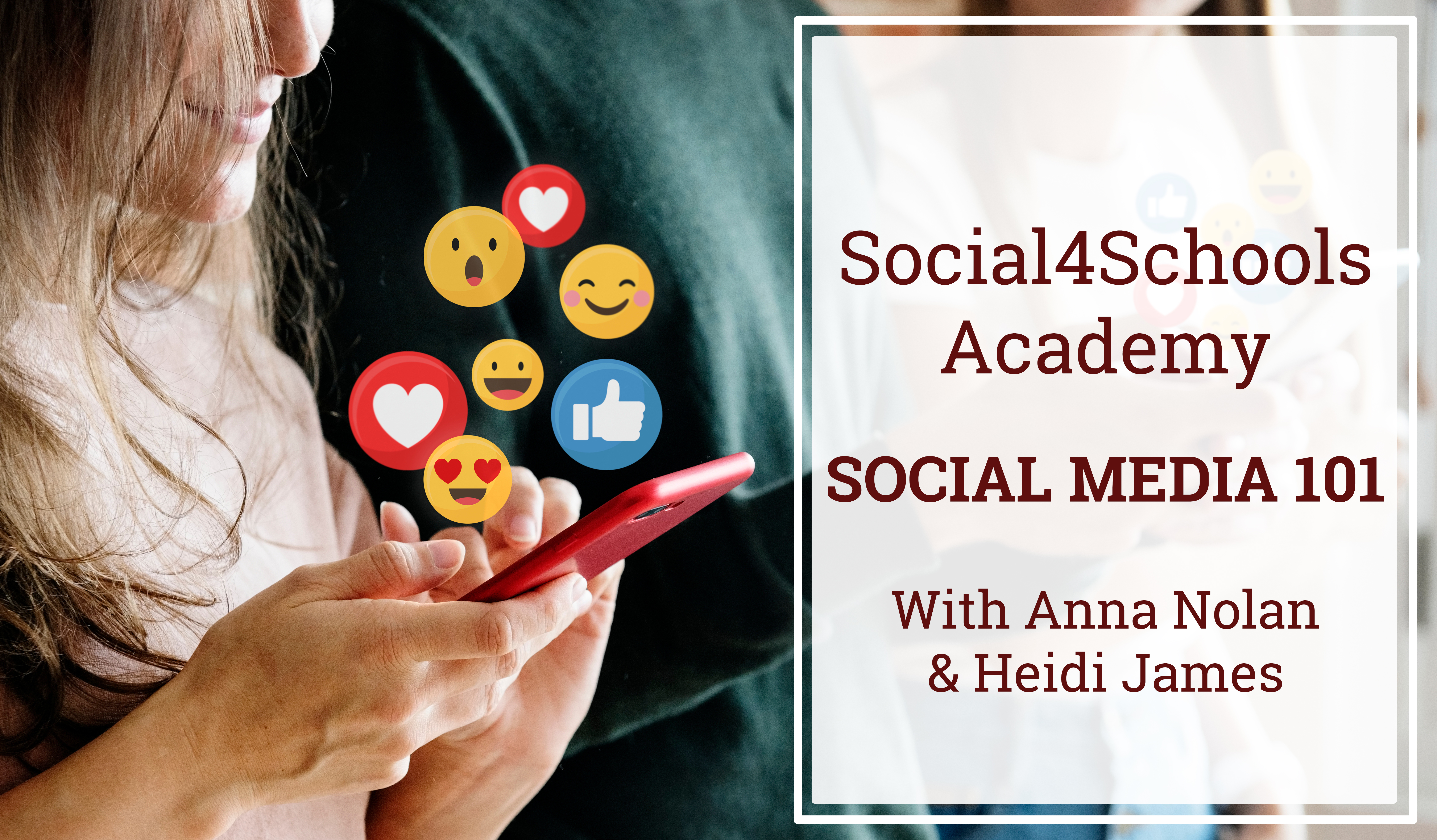 Social4Schools Academy | Social Media 101 with Anna Nolan and Heidi James
