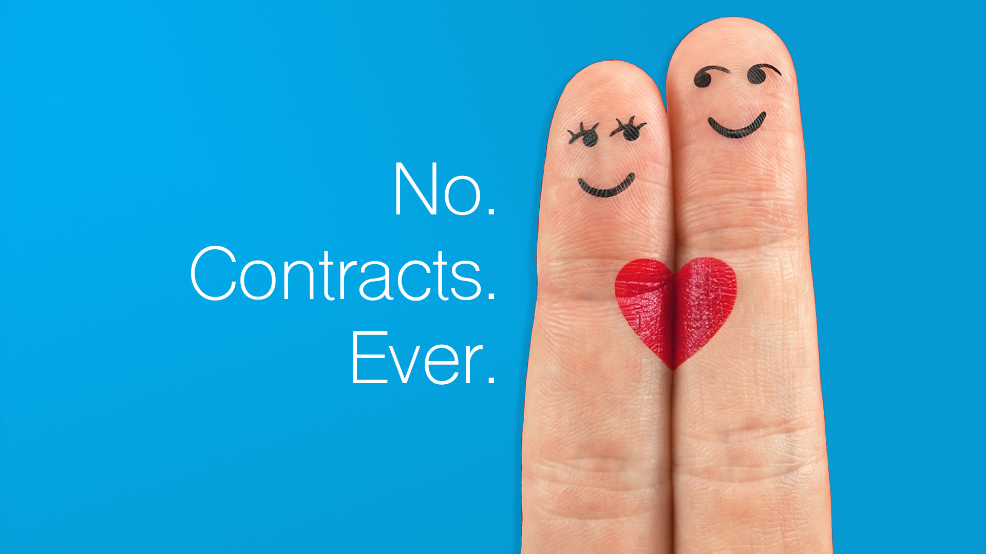No. Contracts. Ever.