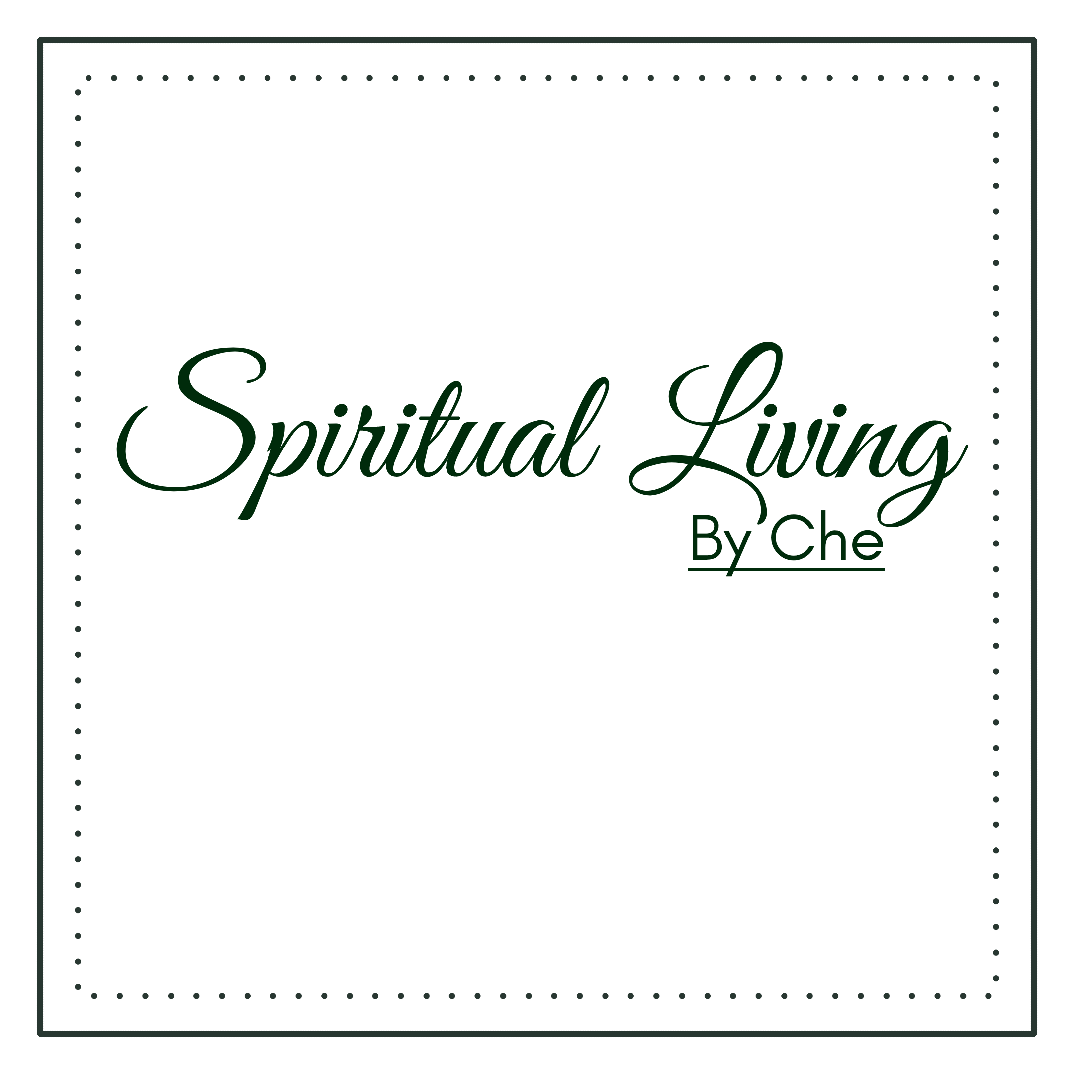 Spiritual Living by Che