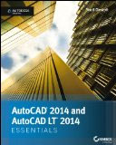 AutoCAD 2014 and AutoCAD 2014 LT Essentials book cover