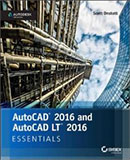 AutoCAD 2016 and AutoCAD 2016 LT Essentials book cover