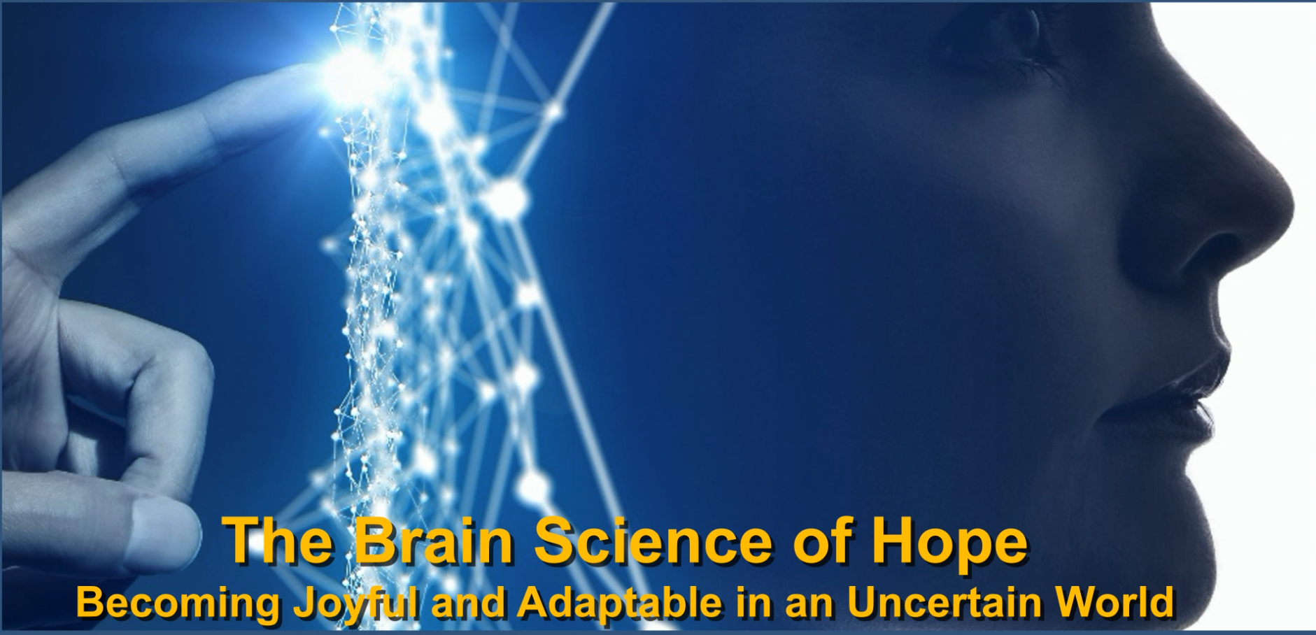 Brain Science of Hope