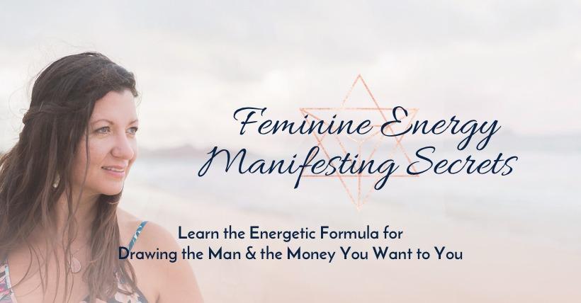 Feminine Energy Manifesting Secrets Monthly Membership
