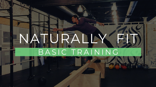 Naturally Fit: Basic Training