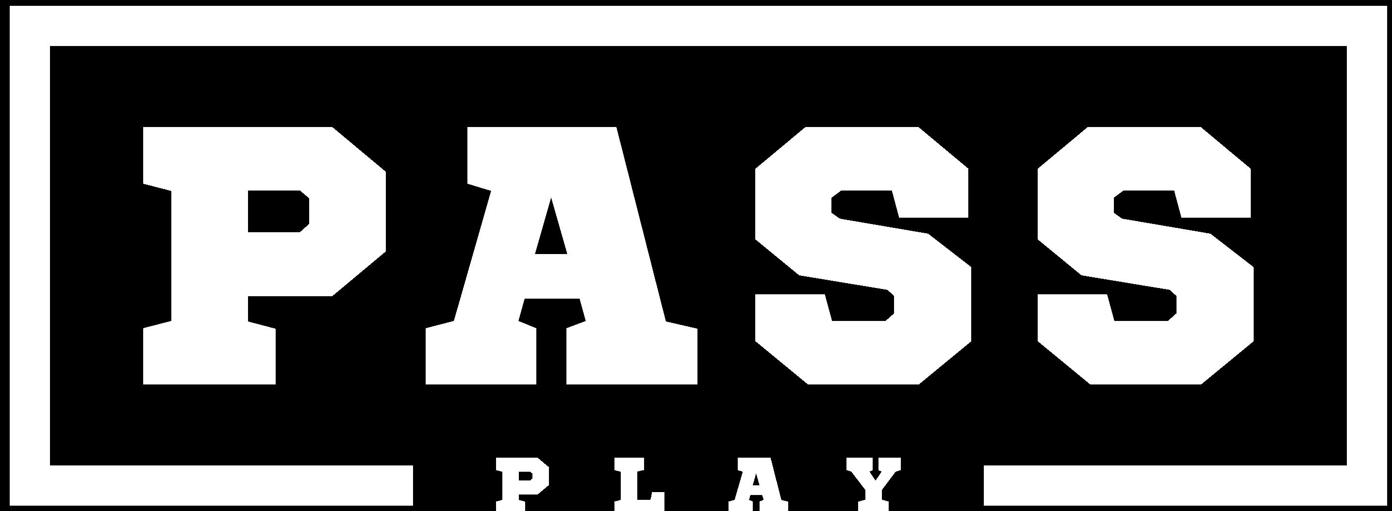 PASS PLAY