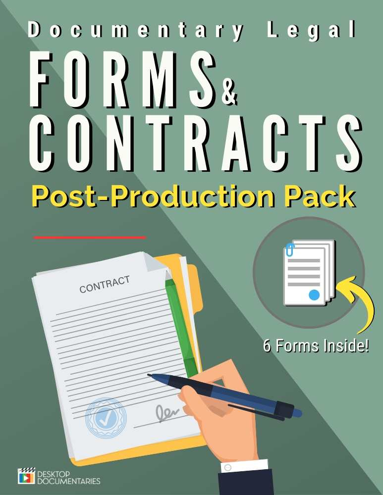 Documentary Legal Forms & Contracts [Post-Production Pack]