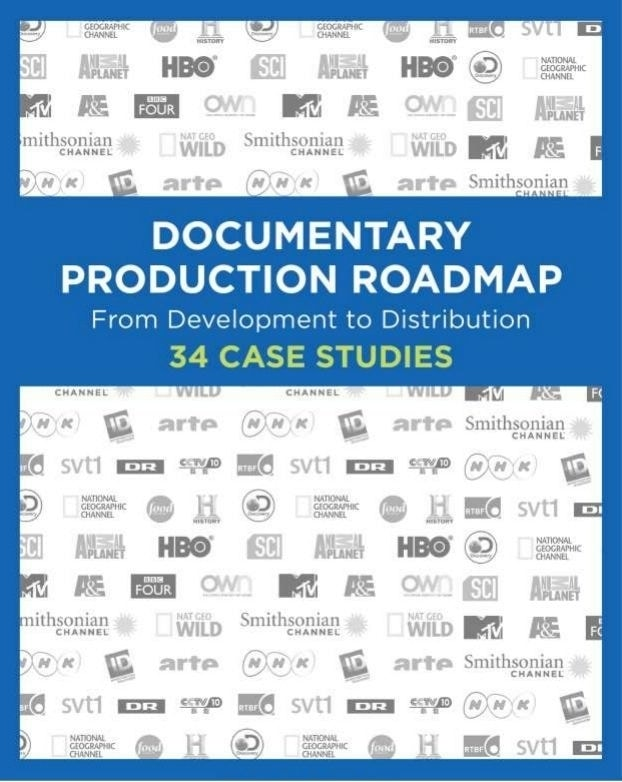 Documentary Production Roadmap: 34 Case Studies (Poster)