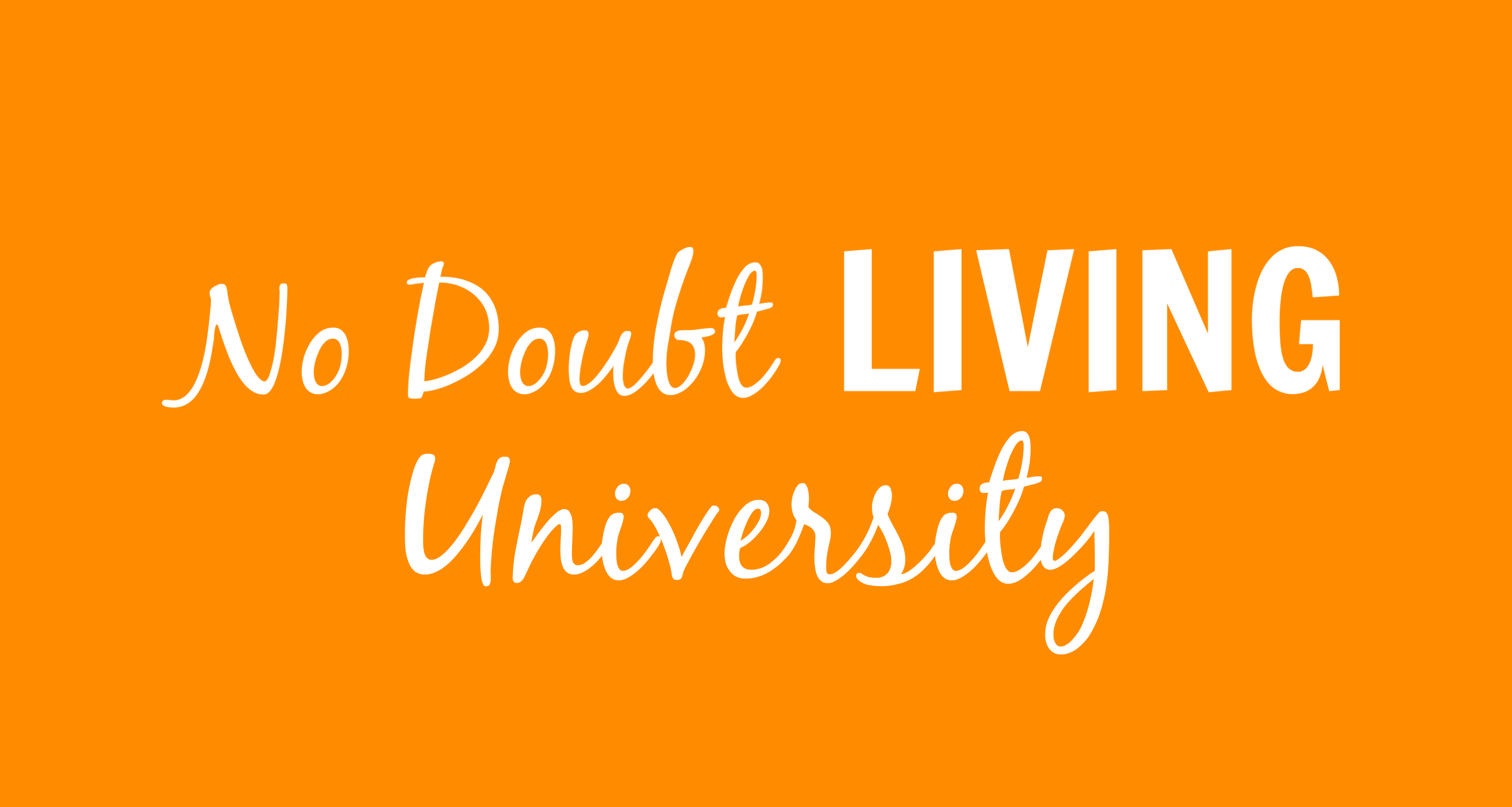 No Doubt Living University