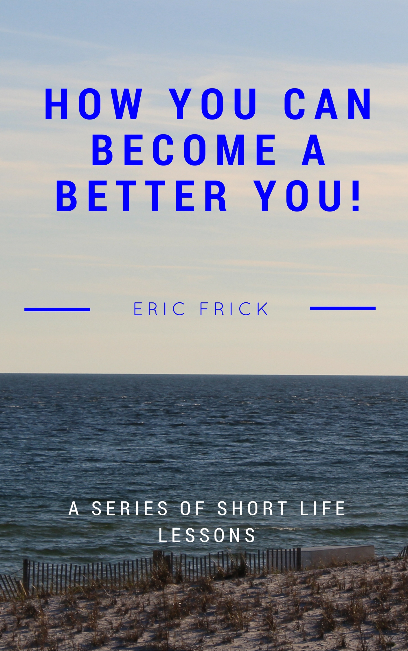 How You Can Become a Better You!