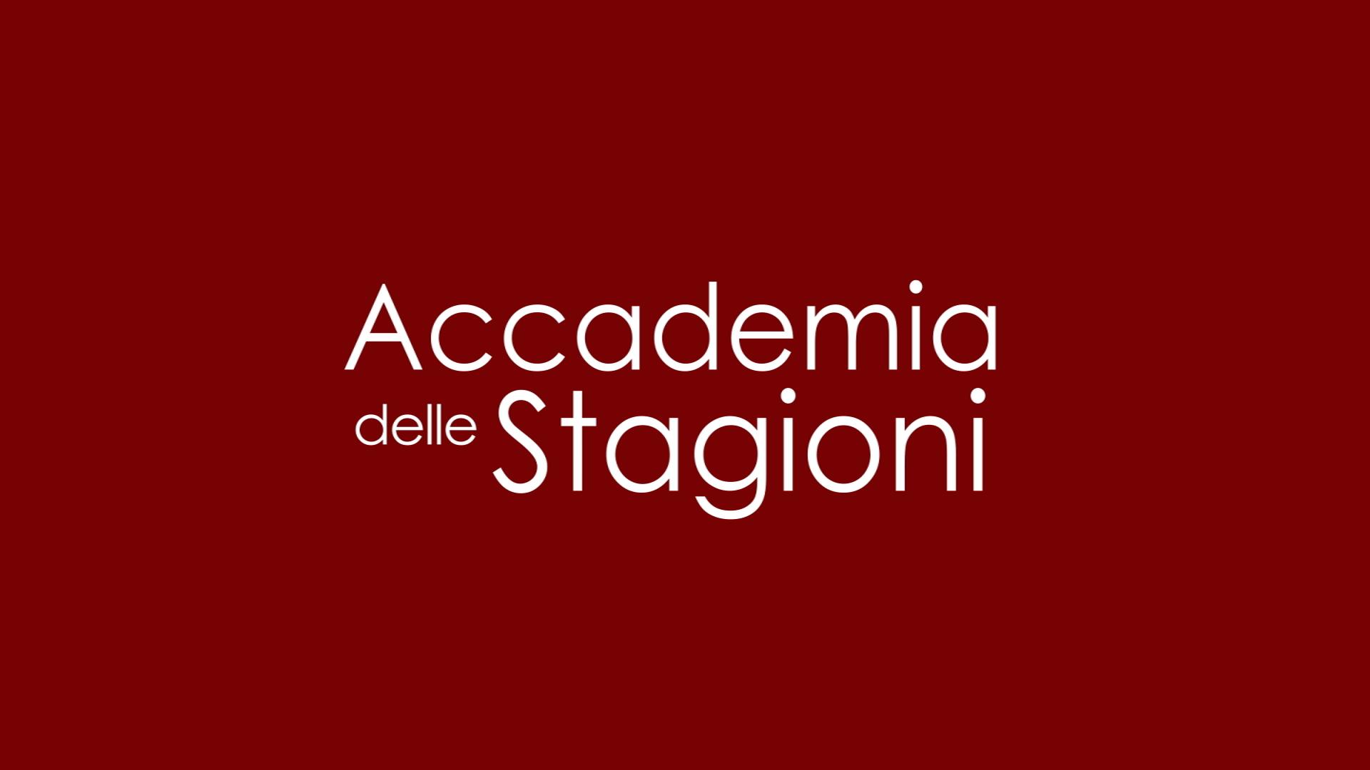 Accademia delle stagioni con fabio Campoli