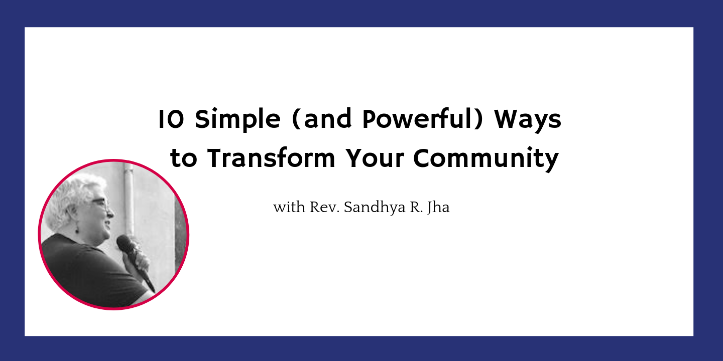 Transform Your Community as an Everyday Person