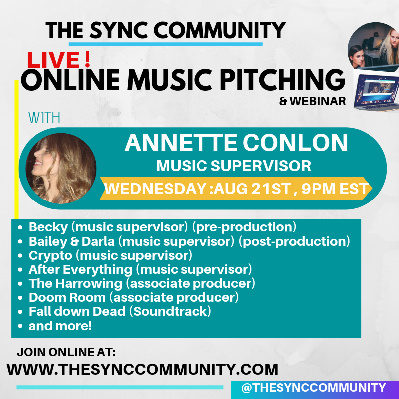 August 21, 2019: Live Music Pitching with Music Supervisor, Annette Conlon (Crypto, Fall Down Dead, Doom Room & More