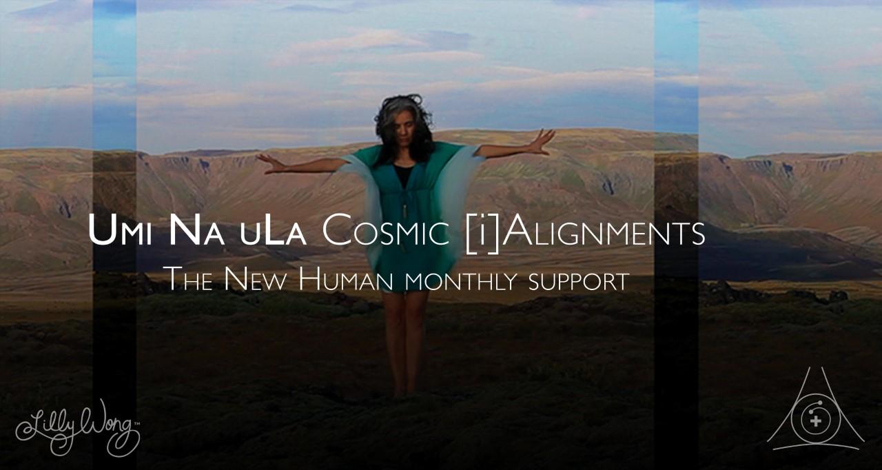 Umi Na Ula | Cosmic [i]Alignments