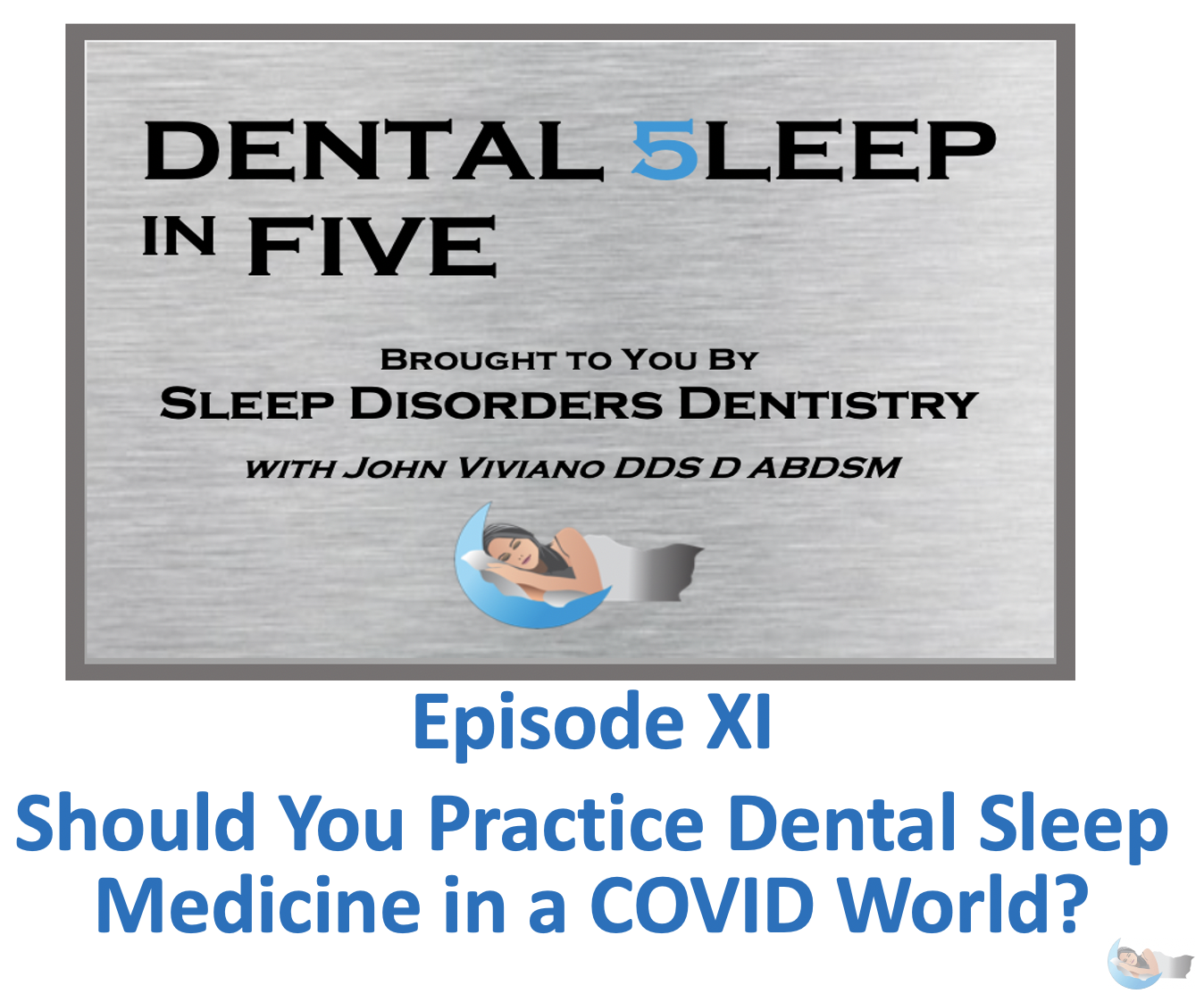 Dental 5leep in FIVE