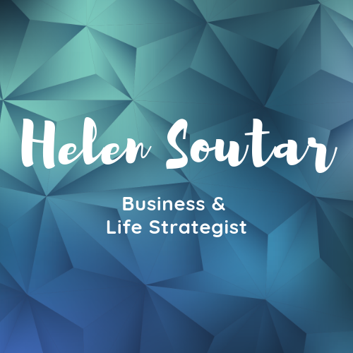 Helen Soutar: Business & Life Strategist