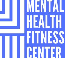 Mental Health Fitness Center