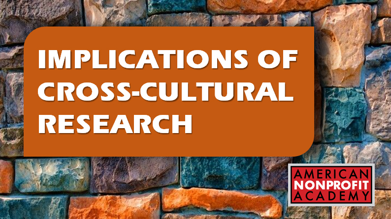 Implications of Cross-Cultural Research