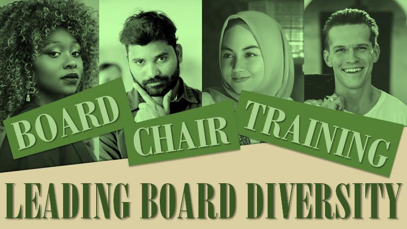 Board Chair Training - Leading Board Diversity