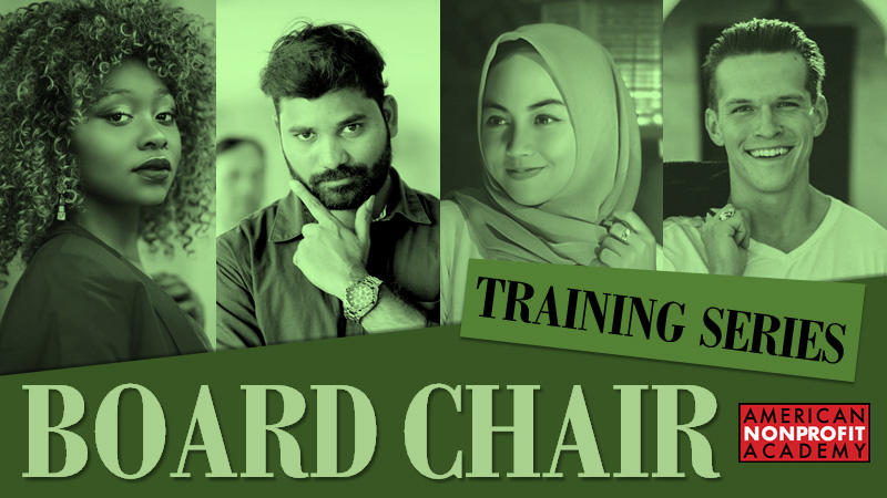 New Board Chair Training Series Now Available!