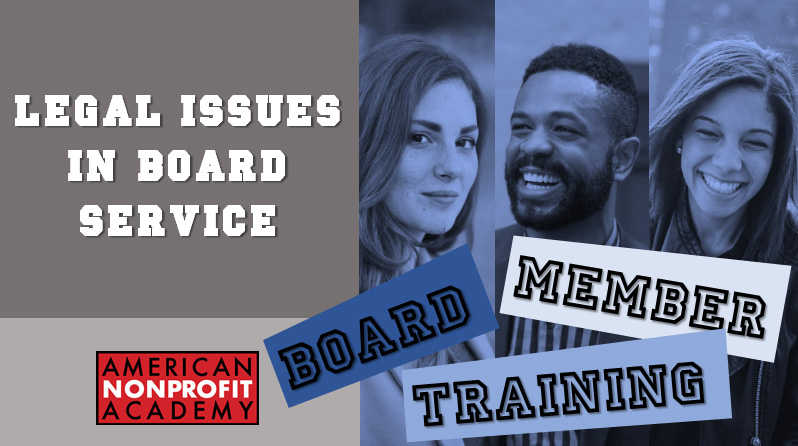 Legal Issues in Nonprofit Board Service