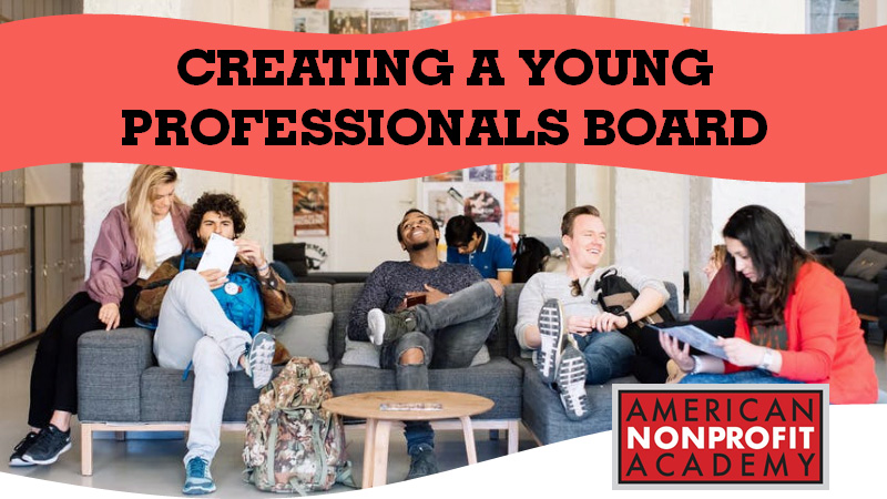 Creating A Young Professionals Board