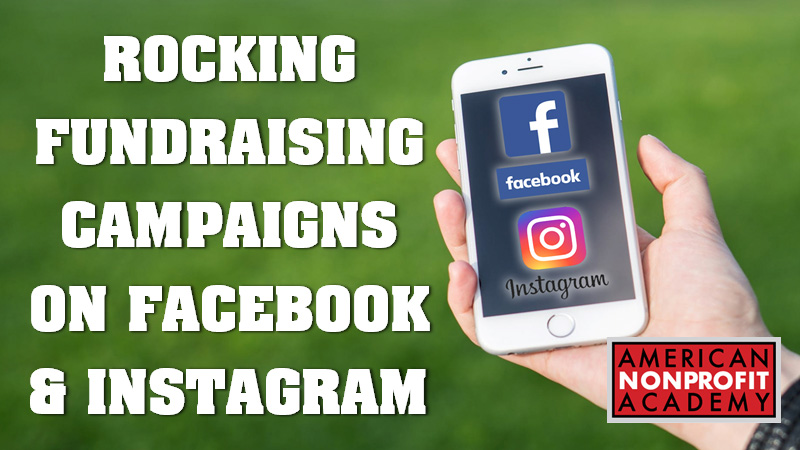 Rocking Fundraising Campaigns on Facebook and Instagram